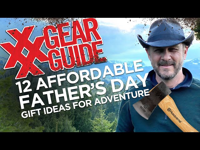 12 Father's Day Gifts for Adventure Dads - Affordable!