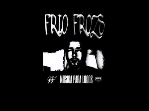 CALIBRE-FRIO FROZS EL LOCO(MSB)