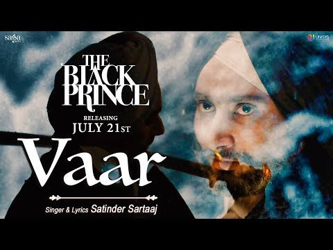 Vaar (Official Video) | Satinder Sartaaj | The Black Prince | New Punjabi Song 2017 | Saga Music
