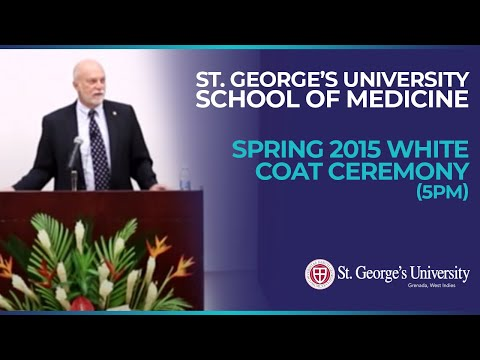 Spring 2015 SGU School of Medicine White Coat Ceremony (5pm)