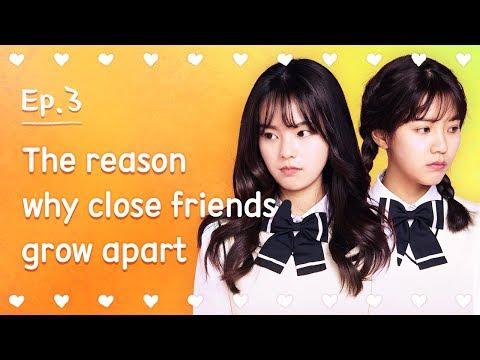 The reason why close friends grow apart | Seventeen | EP.03