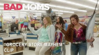"Bad Moms | ""Grocery Store Mayhem"" Clip 