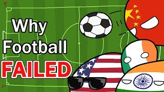 Why Football Failed (in some places)