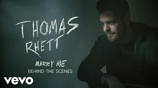 Download Thomas Rhett - Marry Me (Behind The Scenes) Mp3 and Videos