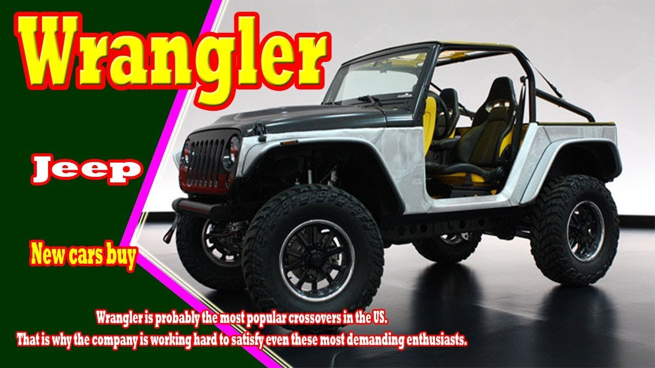 2019 jeep wrangler 2019 jeep wrangler pickup 2019 jeep wrangler unlimited new cars buy