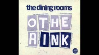 The Dining Rooms - Hear Us Now (The Invisible Session Rework)