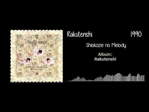 Rakutenshi (楽天使) -  Shiokaze no Melody