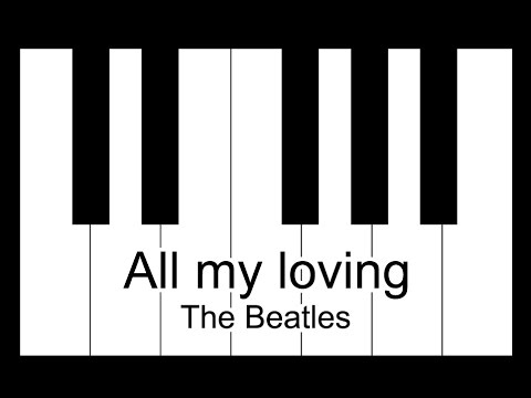All My Loving - The Beatles Piano Tutorial