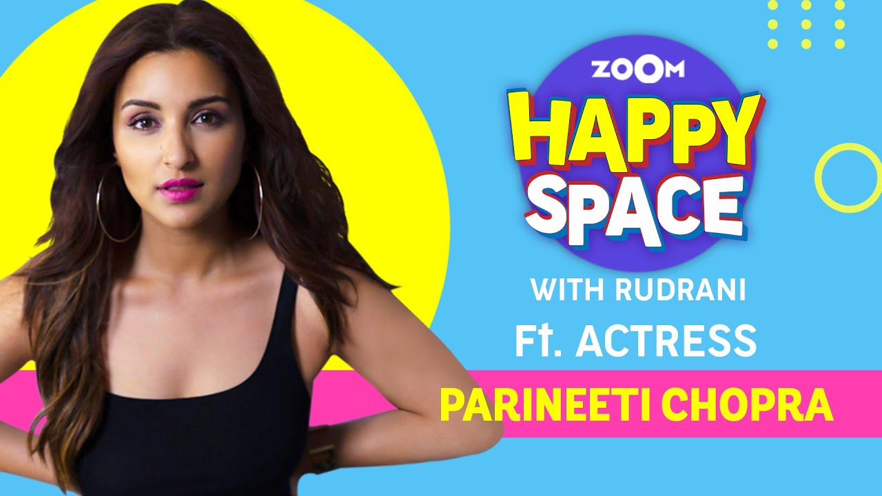 Parineeti Chopra | The Girl On The Train | Episode 47 | Zoom Happy Space | Full Interview