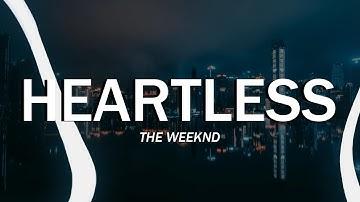 The Weeknd - Heartless (Clean - Lyrics)