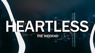 The Weeknd - Heartless (Clean - Lyrics)