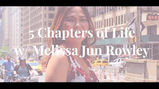 5 Chapters w/ Melissa Jun Rowley (International Journalist & Speaker)