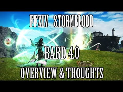 FFXIV Stormblood: Bard 4.0 Overview & Thoughts