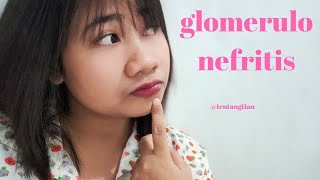 Glomerulonefritis - Kidney Failure Disease - Glomerulonephritis #patofisiologi #glomerulonefritis