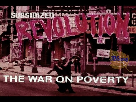 Subsidized Revolution: War on Poverty (1967)