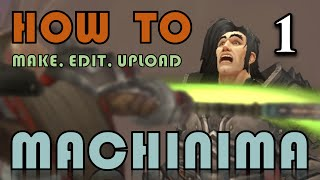 How to Make WoW Machinima: Tutorial on Tools, Recording & Camera - Part 1