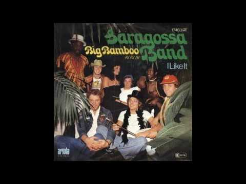 Saragossa Band - Big Bamboo (Ay Ay Ay) - 1977 ▶3:56