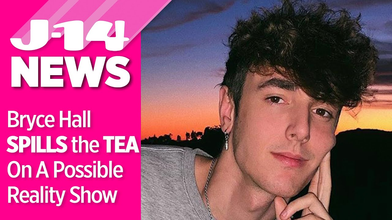 Bryce Hall Spills The Tea On A Possible Sway House Reality Show