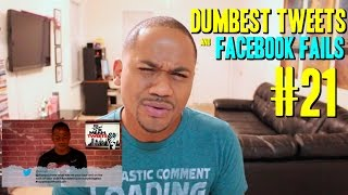 Dumbest Tweets and Facebook Fails #21 | Reading Mean Tweets