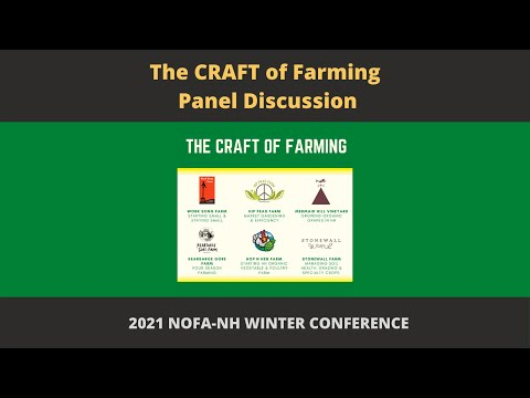 The CRAFT of Farming: Panel Discussion | NOFA-NH 2021 Winter Conference