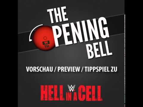 WTR 291 - The Opening Bell 23 - WWE Hell In A Cell 2014 Preview/Vorschau