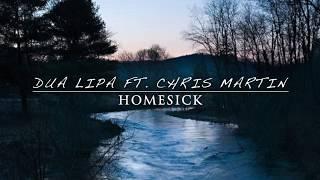Dua Lipa ft. Chris Martin - Homesick (Traduzione)