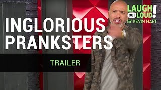 Inglorious Pranksters are coming to Kevin Hart's LOL Network thumbnail