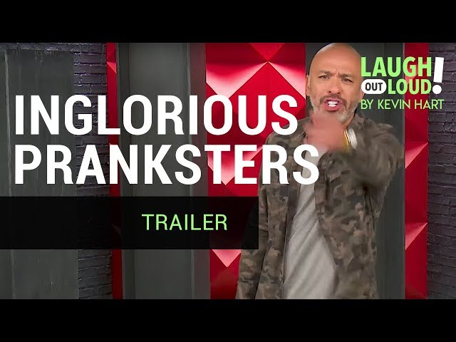 Inglorious Pranksters are coming to Kevin Hart's LOL Network