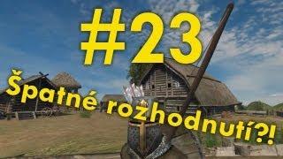 Zapaříme CZ - MOUNT & BLADE - #23 Špatné rozhodnutí?!