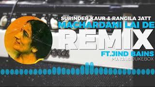 machardani lai de (remix)    surinder kaur & rangila jatt    old punjabi song    old is gold