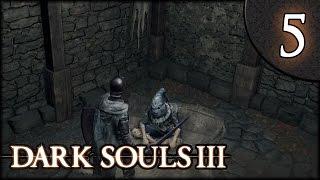 Let's Play Dark Souls 3 Gameplay Walkthrough (Herald) - Part 5: Greirat the Thief