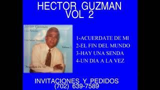 HECTOR GUZMAN VOL 2