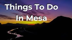 Things To Do In Mesa Arizona In Winter and Year Round! Outdoor Activities To Try In Mesa