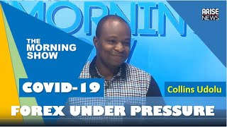 Forex markets will take the direct impact of Coronavirus - Collins Udolu