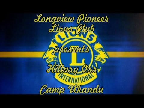 Longview Pioneer Lions Club presents Hillary Orr - Executive