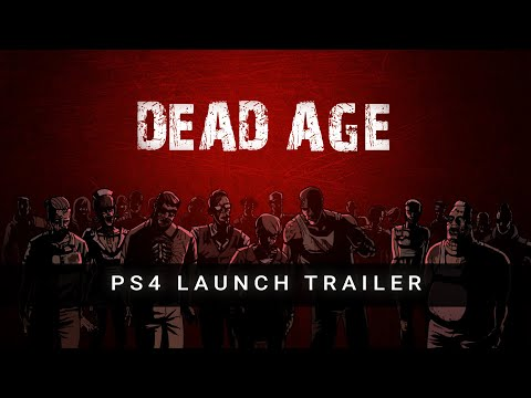 Dead Age - PS4 Launch Trailer (ESRB)