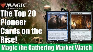 MTG Market Watch: Top 20 Pioneer Cards on the Rise