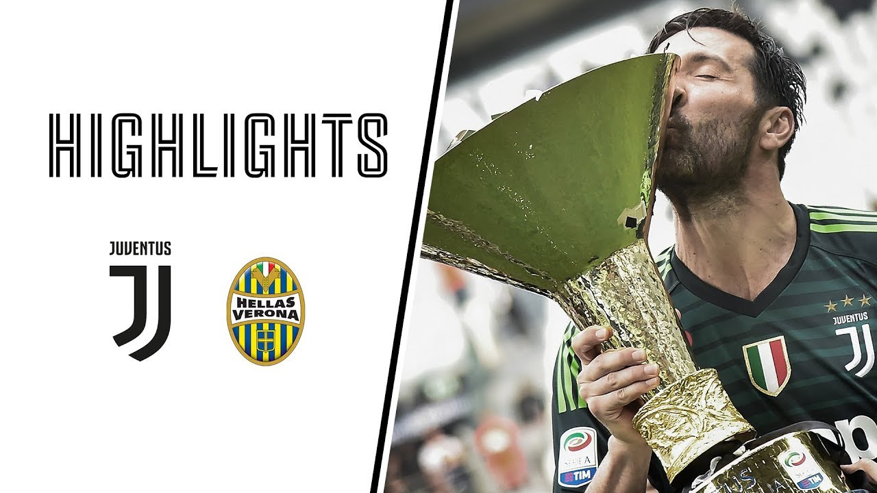 highlights juventus vs hellas verona 2 1 serie a 19 05 2018 youtube highlights juventus vs hellas verona 2 1 serie a 19 05 2018