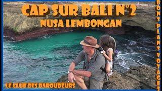 BALI / CAP SUR BALI N°2: Sanur/ Lembongan Part 1 (Carnet de Voyage 2018).