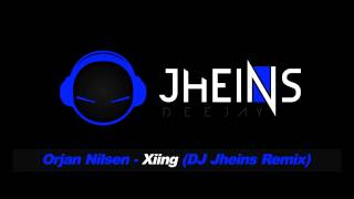 Orjan Nilsen - Xiing (DJ Jheins Simple Remix)