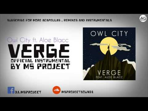 Owl City - Verge ft. Aloe Blacc (Official Instrumental) + DL