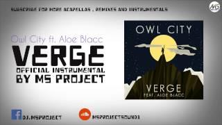 Owl City - Verge ft. Aloe Blacc (Official Instrumental) + DL