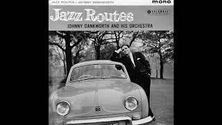 Johnny Dankworth & His Orchestra - Desperate Dan