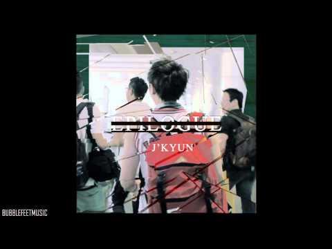 J'Kyun (제이켠) -  에필로그 (Epilogue) (Feat. Rex.D 렉스디) (Full Audio) [Digital Single - Epilogue