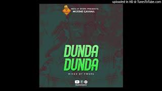 Muxine Gavana - Dunda Dunda | Official Audio