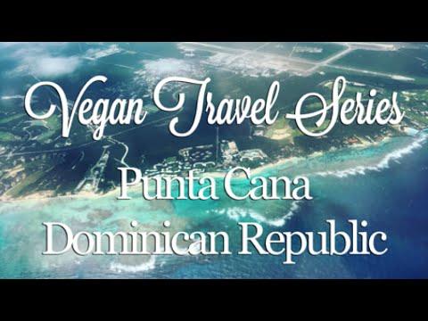 Vegan Travel Series: Punta Cana, Dominican Republic