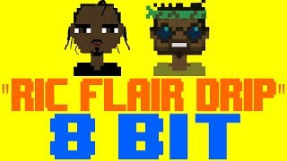 Ric Flair Drip [8 Bit Tribute to Offset & Metro Boomin'] - 8 Bit Universe