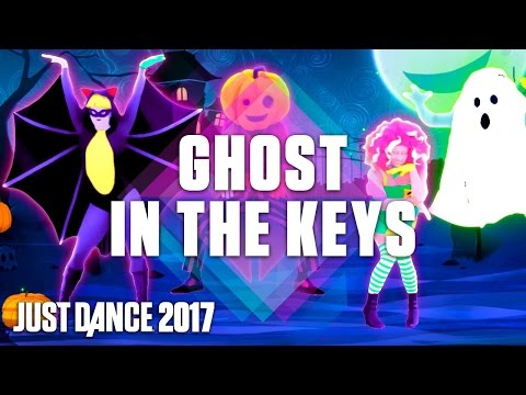 Just Dance 2017: Ghost In The Keys by Halloween Thrills