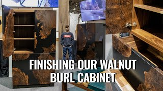 Finishing Our Walnut Burl Cabinet