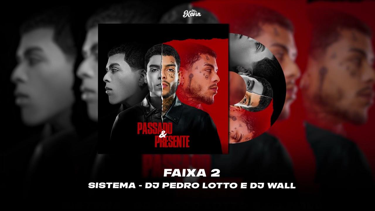 Download MC Kevin - Sistema (Prod.DJ Pedro Lotto e DJ Wall
